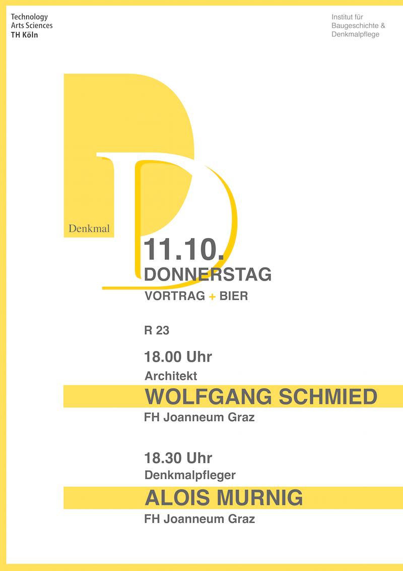 DenkmalDienstag | Voträge | Wolfgang Schmied und Alois Murnig | 11.10.